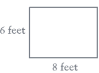 Image of a rectangle labeled 6 feet on the left side and 8 feet on the bottom side.