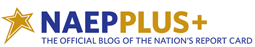 Check out our new blog-NAEP PLUS! We invite you to engage in conversations with us as we examine NAEP results more deeply, share developments in our assessments, and keep you up-to-date on our activities.NAEPPLUS+ The Official Blog of the Nation's Report Card