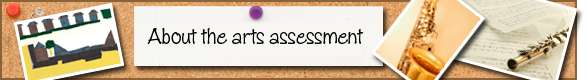 About the arts assessment