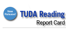 New Release! TUDA Reading Report Card.