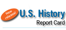 New Release! U.S. History Report Card.