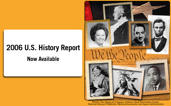 2006 U.S. History Report Now Available